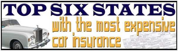 Most Expensive Car Insurance States